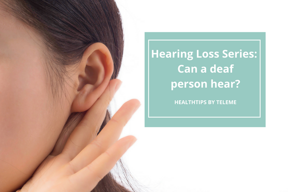 Can a Deaf Person Hear?