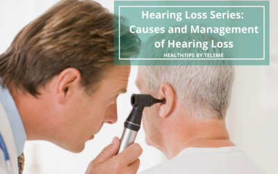 CAUSES AND MANAGEMENT OF HEARING LOSS