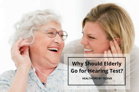 Why Should Elderly Go for Hearing Test?