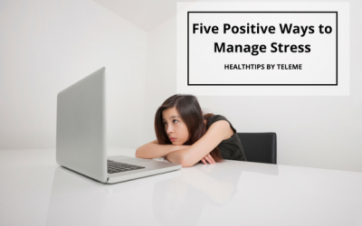 Five Positive Ways to Manage Stress