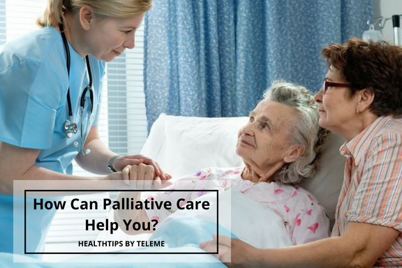 HOW CAN PALLIATIVE CARE HELP YOU?