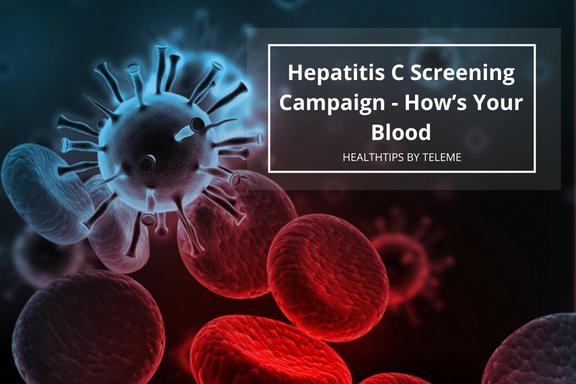Hepatitis C Screening Campaign – How's Your Blood