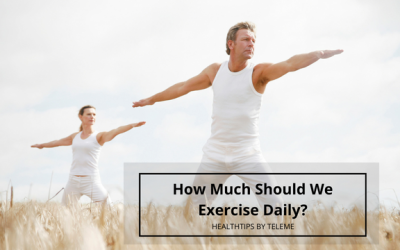 How Much Should We Exercise Daily?