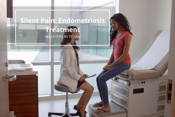 SILENT PAIN: ENDOMETRIOSIS TREATMENT (PART 2)