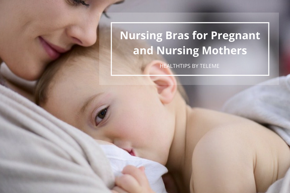 NURSING BRAS FOR PREGNANT AND NURSING MOTHERS