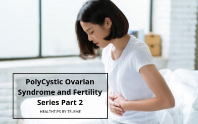 PolyCystic Ovarian Syndrome and Fertility Series Part 2