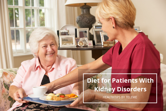DIET FOR PATIENTS WITH KIDNEY DISORDERS