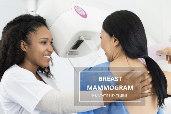 BREAST MAMMOGRAM: WHAT TO EXPECT